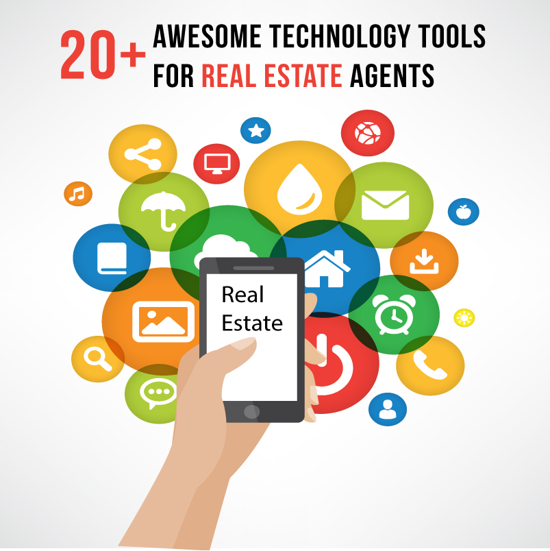 20+ Awesome Technology Tools for Real Estate Agents